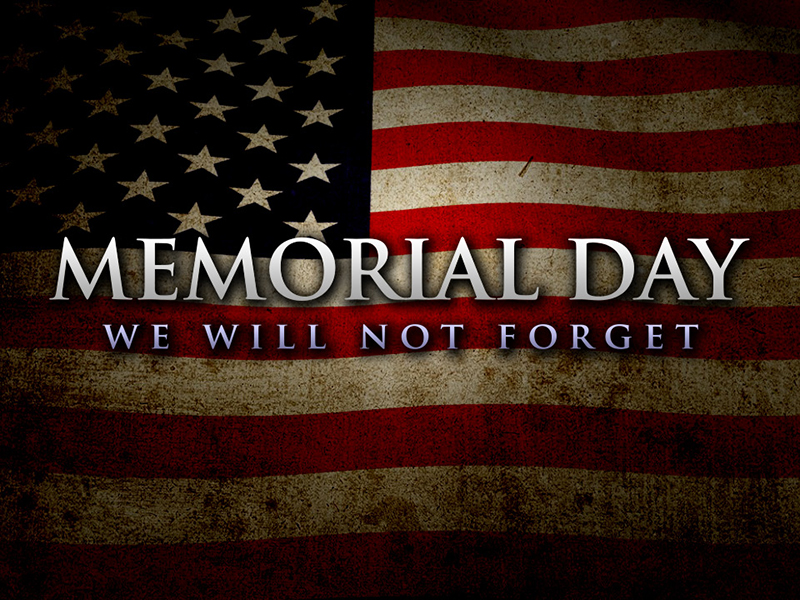 Memorial Day Holiday<br /><br />